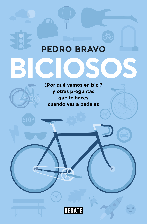 Biciosos, un libro de Pedro Bravo